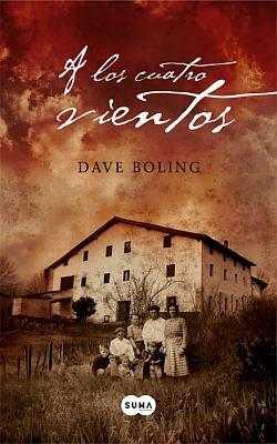 A los cuatro vientos, de Dave Boling