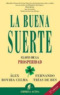La buena suerte, de Àlex Rovira y Fernando Trías de Bes