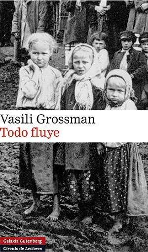 Todo fluye, de Vasili Grossman