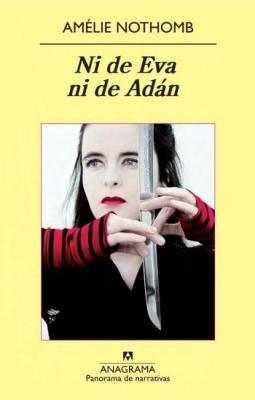Ni de Eva ni de Adán, de Amélie Nothomb