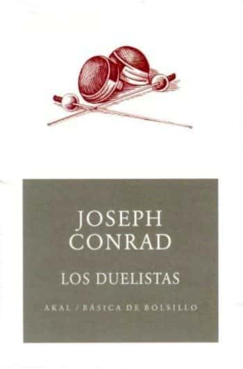 Joseph Conrad - Los duelistas