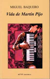 Vida de Martín Pijo