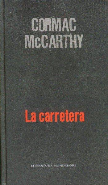 Cormac McCarthy - La carretera