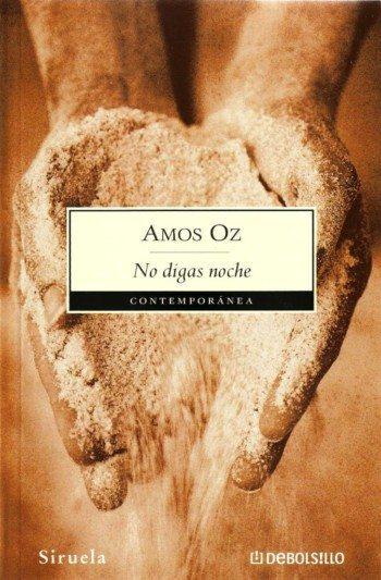 Amos Oz - No digas noche