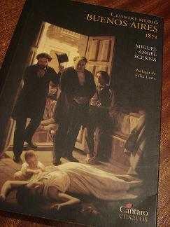 Cuando murió Buenos Aires (1871)