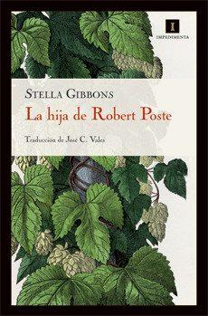 Stella Gibbons - La hija de Robert Poste