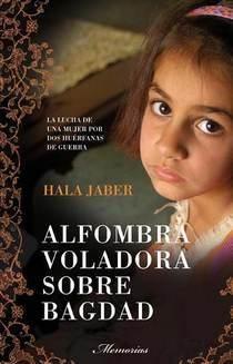 Hala Jaber - Alfombra voladora sobre Bagdad