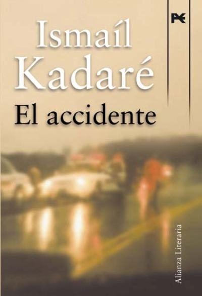 el accidente - ismail kadare