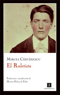 el ruletista - mircea cartarescu
