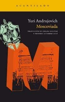 moscoviada - yuri andrujovich