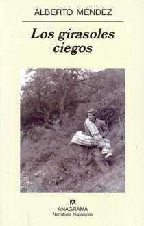 Los girasoles ciegos (II)