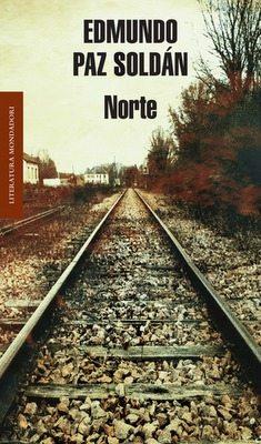 norte - edmundo paz soldán