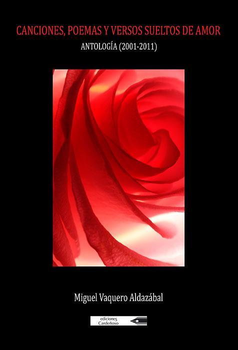 Canciones, poemas y versos sueltos de amor