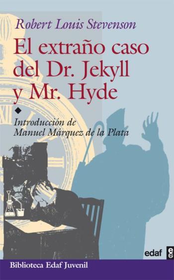 El extraño caso del Dr.Jekyll y Mr. Hyde