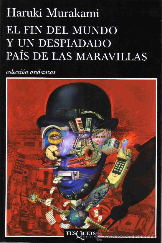 Portada libro El Fin del Mundo y Un Despiadado País de las Maravillas
