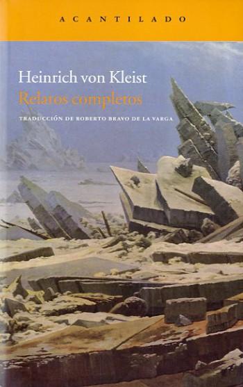 Relatos completos, de Heinrich von Kleist