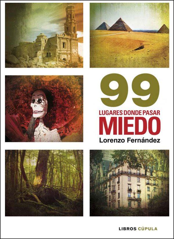 99 lugares donde pasar miedo