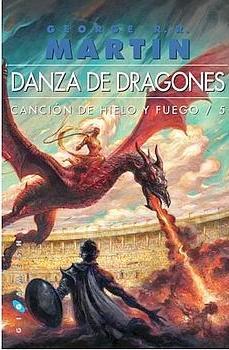 Danza de Dragones – Canción de Hielo y Fuego – 5