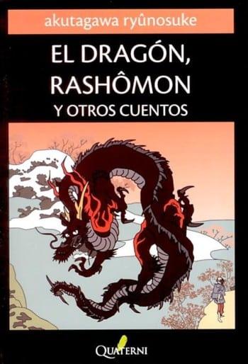 El Dragón, Rashomôn y otros cuentos