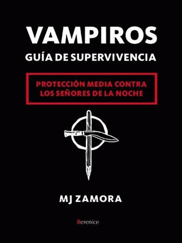 Vampiros: guía de supervivencia