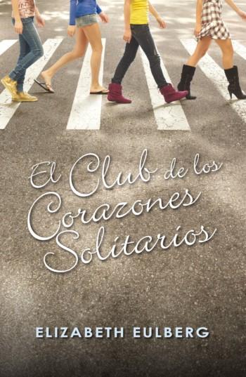 El club de los corazones solitarios