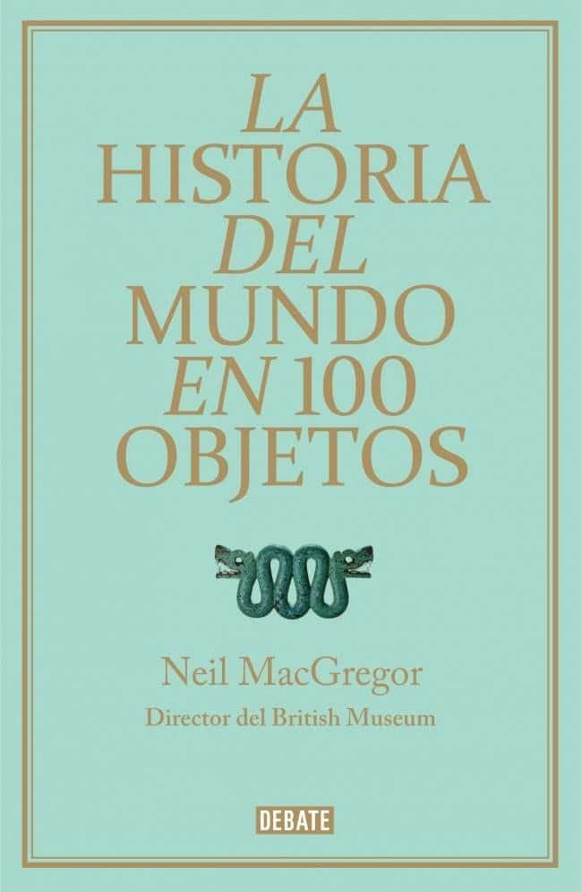 la-historia-del-mundo-en-100-objetos