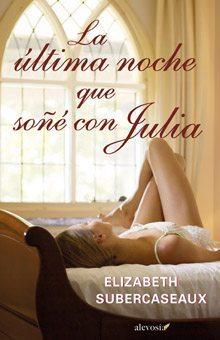 la-ultima-noche-que-soe-con-julia
