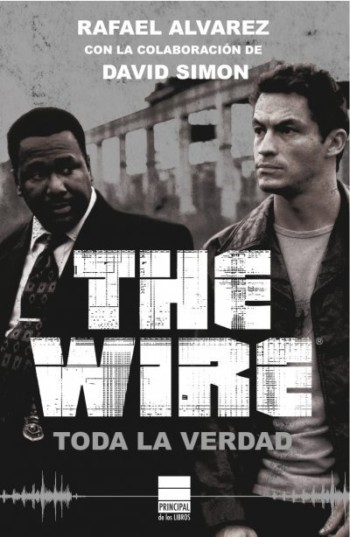 The Wire Toda la verdad