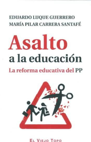Asalto a la educación: la reforma educativa del PP
