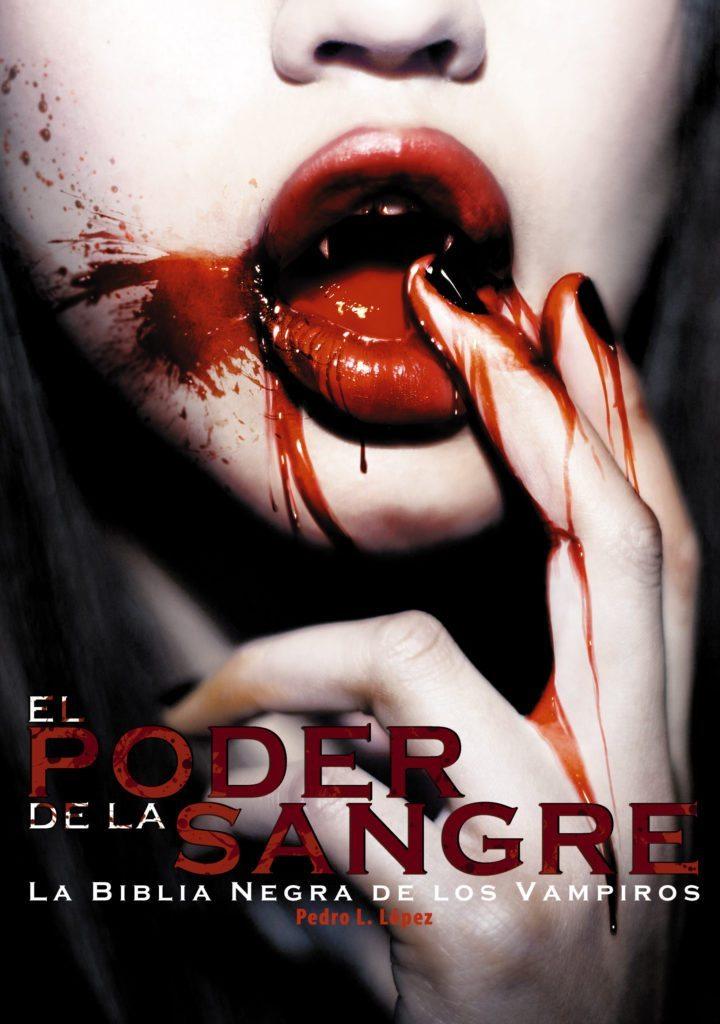 """El poder de la sangre: La biblia negra de los vampiros"""" de Pedro ..."""