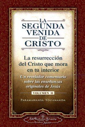La segunda venida de Cristo (volumen II)