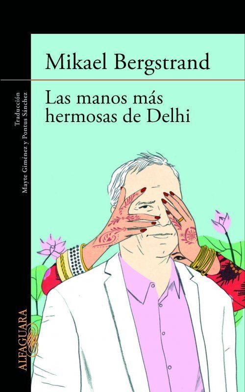 las manos más hermosas de Delhi
