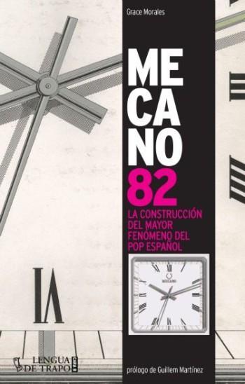 Mecano 82. La construcción del mayor fenómeno pop español