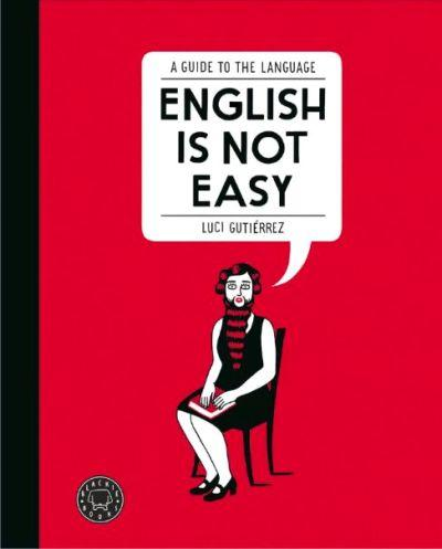 English is Not Easy: A Guide to the Language - Kindle