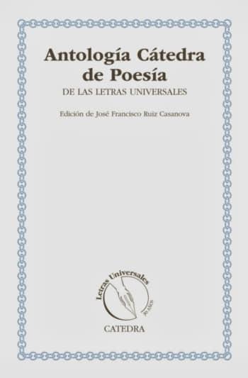 Antologia Catedra de Poesía de la Letras Universales