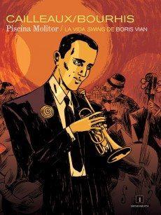 Piscina Molitor / La vida swing de Boris Vian