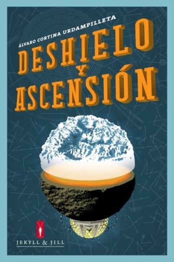 Deshielo y Ascensión