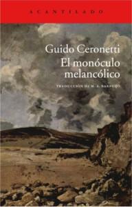 El monoculo melancolico