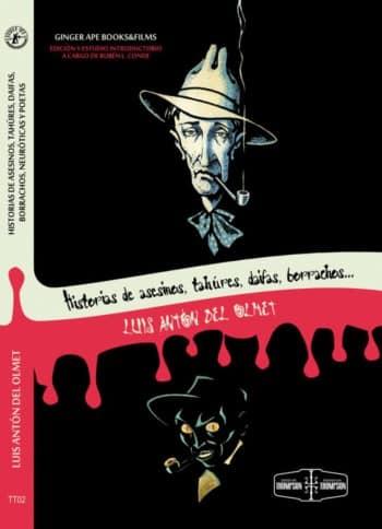 historias de asesinos, tahúres, daifas, borrachos...