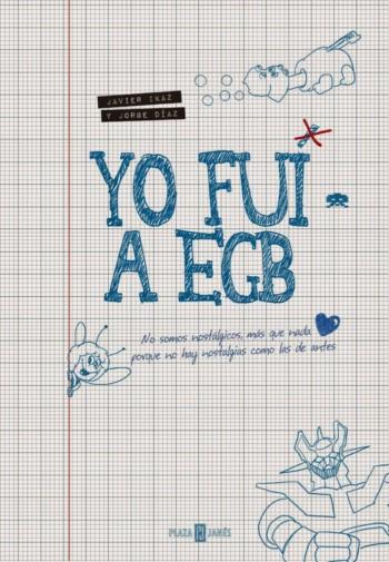 Yo fui a E.G.B.