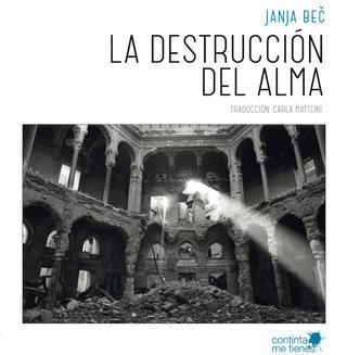 La destrucción del alma
