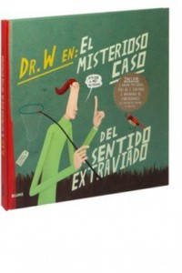 dr w en el misterioso caso del sentido extraviado