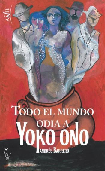 Todo el mundo odia a Yoko Ono