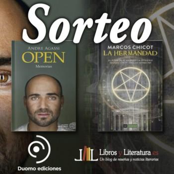 Sorteo editorial Duomo: Open de Andre Agassi y La Hermandad de Marcos Chicot