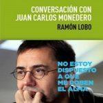 Conversación con Juan Carlos Monedero