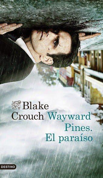 Wayward-Pines-El-paraiso