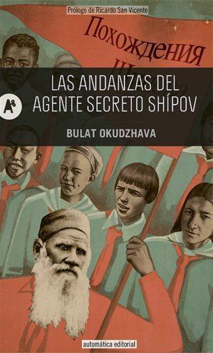 las-andanzas-del-agente-secreto-shipov