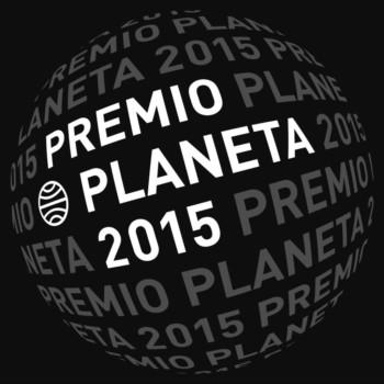 Primerísimas impresiones de un novato en los Premios Planeta 2015