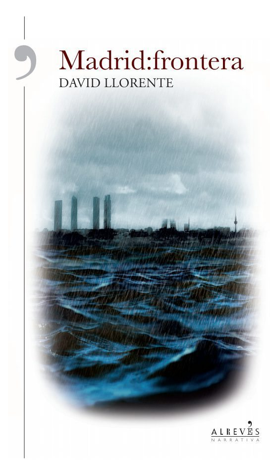 portada del libro Madrid frontera, de David Llorente