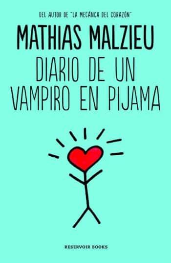 Diario de un vampiro en pijama, de Mathias Malzieu